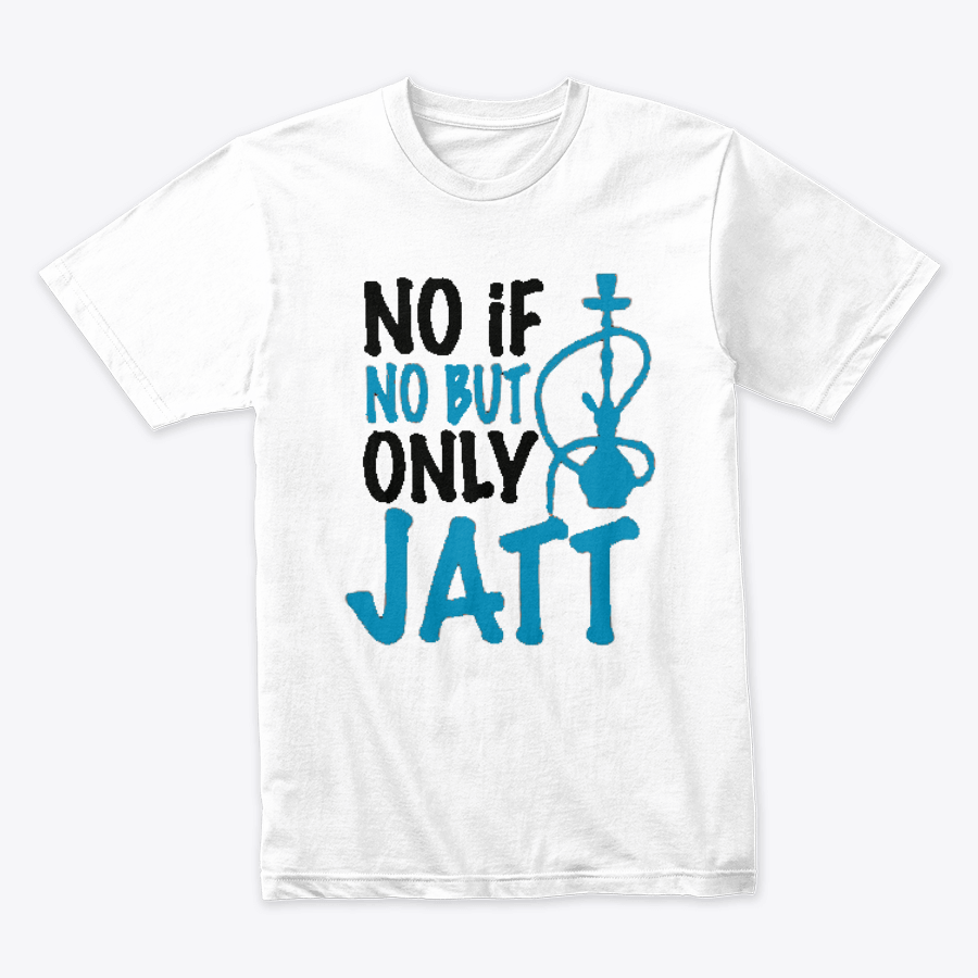 No If No But Only Jaat Design Printed T-Shirt